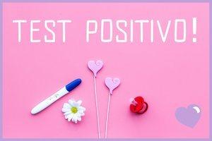Test di gravidanza positivo