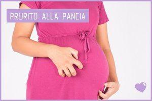 Prurito alla pancia in gravidanza