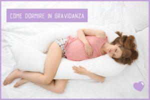 Posizione per dormire bene in gravidanza