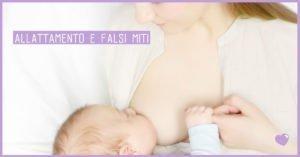 Falsi miti sull'allattamento al seno