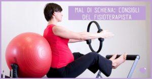 Mal di schiena: consigli del fisioterapista